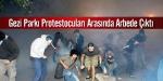 Gezi Parkı Protestocuları arasında arbede çıktı