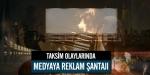 Taksim olaylarında medyaya reklam şantajı