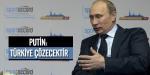 Putin: Türkiye çözecektir