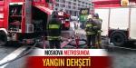 Moskova metrosunda yangın dehşeti!