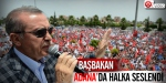 Başbakan Erdoğan Adanadan seslendi