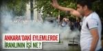 Ankaradaki eylemde İranlının işi ne?