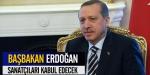 Başbakan Erdoğan sanatçıları kabul edecek