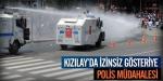 Kızılayda izinsiz gösteriye polis müdahalesi