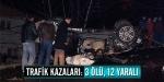 Trafik kazaları: 3 ölü, 12 yaralı