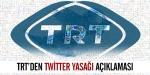 TRTden twitter açıklaması