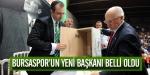 Bursasporun yeni başkanı belli oldu