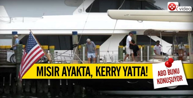 Mısır ayakta Kerry yatta!