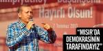 Mısırda demokrasinin tarafındayız