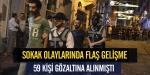 59 kişiden 8ine tutuklama talebi