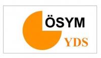 YDS başvuruları 15 Temmuz'da