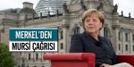 Merkelden Mursi için çağrı