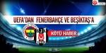 İşte Fenerbahçe ve Beşiktaşın cezaları