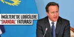 İngilterede lobicilere skandal faturası