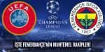 İşte Fenerbahçenin muhtemel rakipleri