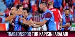 Trabzonspor tur kapısını araladı