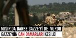 Mısır ordusu Gazze sınırındaki tünelleri yıktı