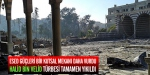 Esed güçleri bir kutsal mekanı daha yıktı!