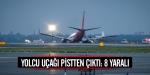 Yolcu uçağı burnunun üzerine indi: 8 yaralı