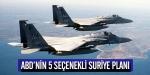 ABDnin 5 seçenekli Suriye planı