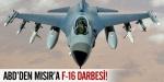 ABDden Mısıra F-16 darbesi!
