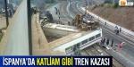 İspanyada tren kazası