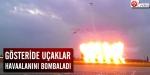 Gösteride uçaklar havaalanını bombaladı