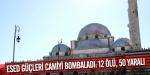 Esed güçleri camiyi bombaladı: 12 ölü, 50 yaralı