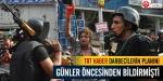 TRT Haber darbecilerin planını bildirmişti