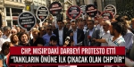 CHPliler Mısırda yaşanan darbeyi protesto etti
