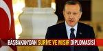 Başbakandan Suriye ve Mısır diplomasisi