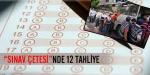 Sınav çetesinde 12 tahliye