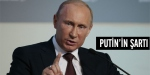 Putinin şartı