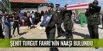 Şehit Turgut Fahrinin naaşı bulundu