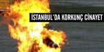 İstanbulda korkunç cinayet