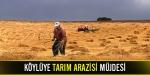 Köylüye tarım arazisi müjdesi