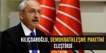 Kılıçdaroğlu Demokratikleşme Paketini eleştirdi