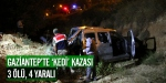 Gaziantepte kedi kazası: 3 ölü, 4 yaralı