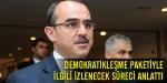 Adalet Bakanı izlenecek süreci anlattı