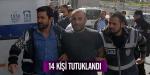 Gülsuyu Olaylarında 14 tutuklama