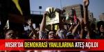 Mısırda demokrasi yanlılarına ateş açıldı
