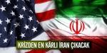 Krizden en kârlı İran çıkacak