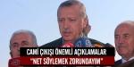 Erdoğandan cami çıkışında önemli açıklamalar