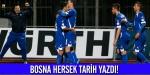 Bosna Hersekten tarihi başarı