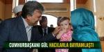 Cumhurbaşkanı Gül, hacılarla bayramlaştı