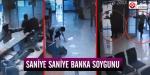 Banka soygunu güvenlik kamerasında