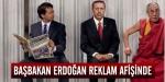 Başbakan Erdoğan reklam afişinde