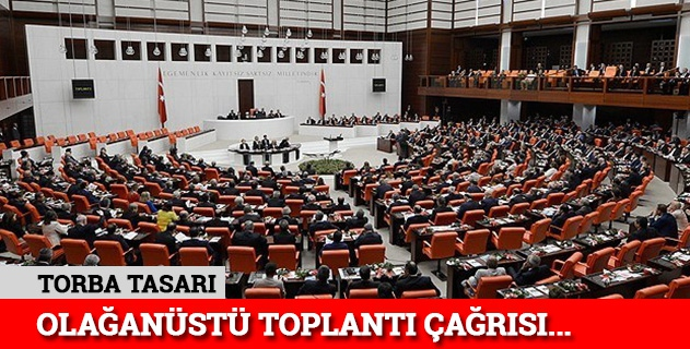 Meclisi olağanüstü toplantıya çağırdı