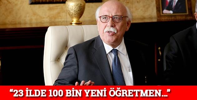 """""""23 ilde 100 bin yeni öğretmen…"""""""