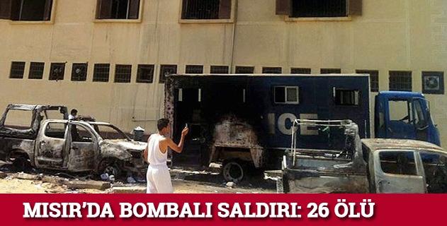 Mısırda bombalı saldırı: 26 ölü